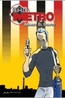 """La copertina del fumetto """"Metro"""""""