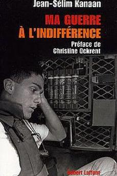 edizione francese de La mia guerra all'indifferenza di Jean Sélim Kanaan