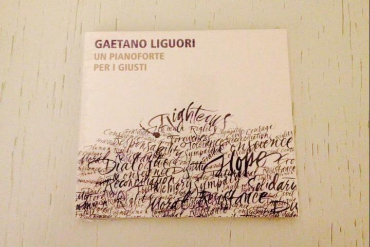 """Il cd di Gaetano Liguori, """"Un pianoforte per i Giusti"""""""